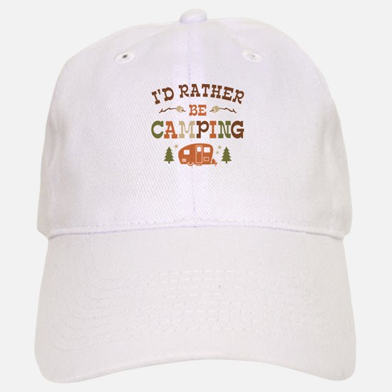 Rather Be Camping C1 Baseball Baseball Cap