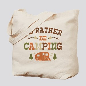 Rather Be Camping C1 Tote Bag