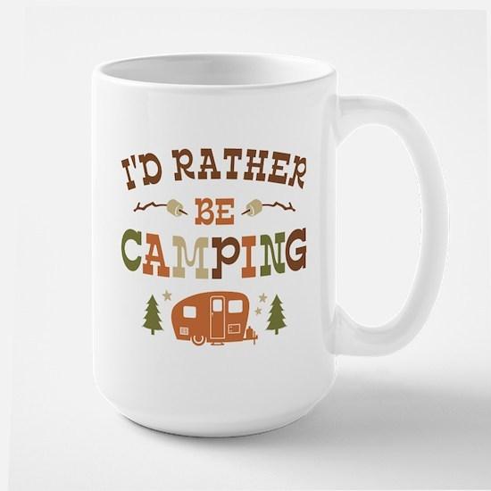 Rather Be Camping C1 Large Mug