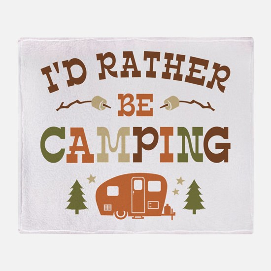 Rather Be Camping C1 Throw Blanket