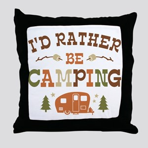 Rather Be Camping C1 Throw Pillow
