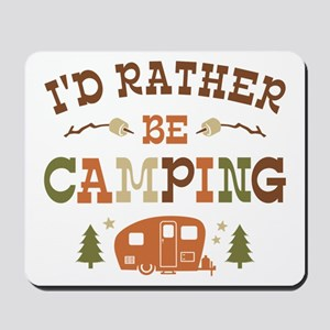 Rather Be Camping C1 Mousepad
