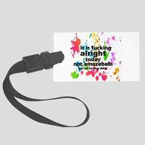 fn alright today Large Luggage Tag