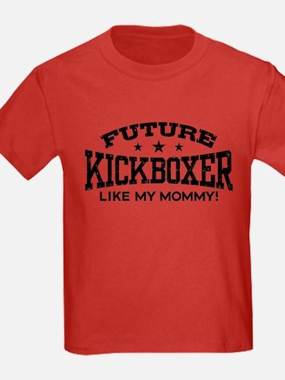 Future Kickboxer Like My Mommy T-Shirt