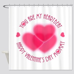 Happy Valentine's Day Mommy Shower Curtain