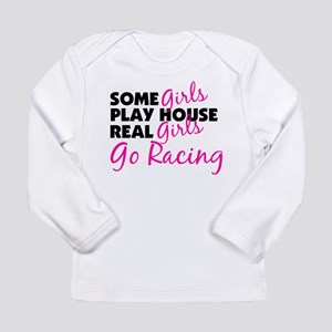 Real Girls Go Racing Long Sleeve T-Shirt