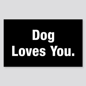 Dog Loves You Sticker (Rectangle)