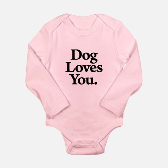 Dog Loves You Long Sleeve Infant Body Suit