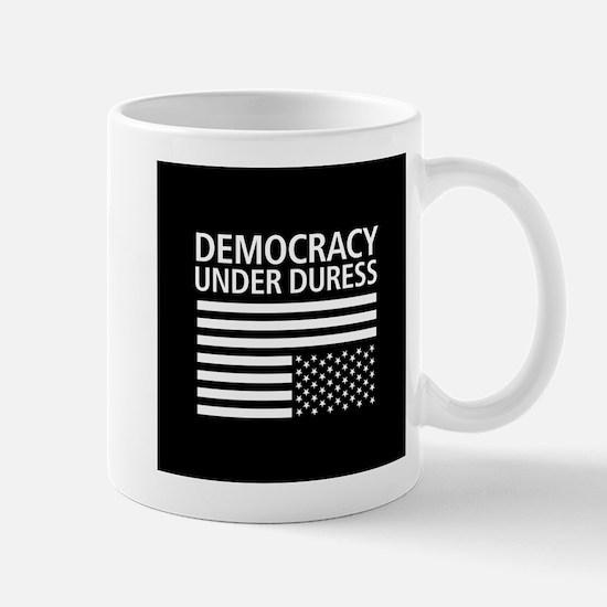 Democracy Under Duress • Mug