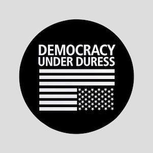 Democracy Under Duress • Button