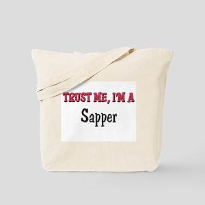 Trust Me I'm a Sapper Tote Bag