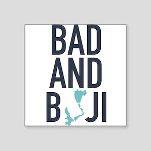 Bad & Boji Sticker