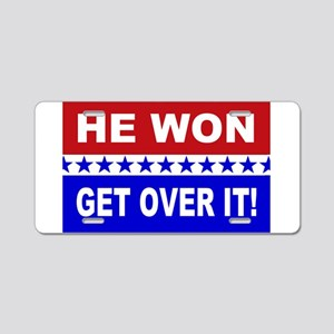 He Won Get Over It! Aluminum License Plate
