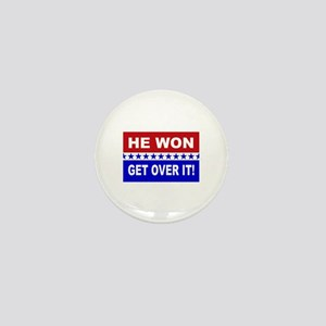 He Won Get Over It! Mini Button
