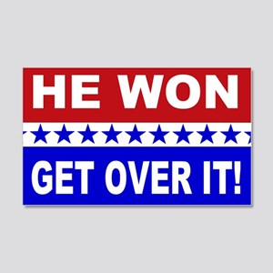 He Won Get Over It! 20x12 Wall Decal