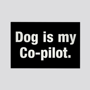 Dog Is My Co-Pilot Rectangle Magnet Magnets