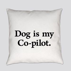 Dog Is My Co-Pilot Everyday Pillow