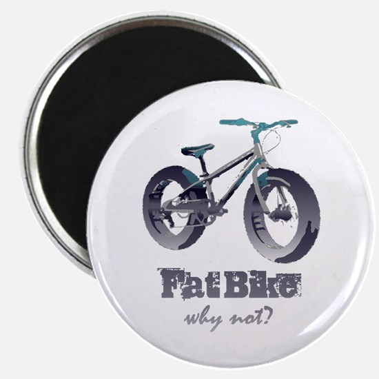 Fat Bike Why Not Motivational Quote Magnets