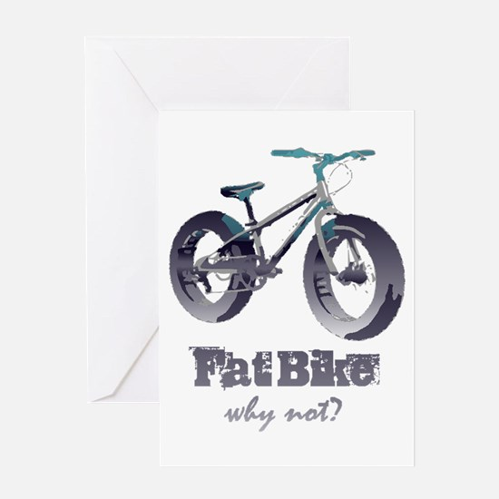 Fat Bike Why Not Motivational Quote Greeting Cards