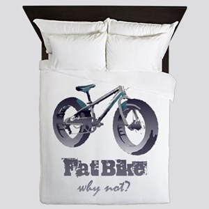 Fat Bike Why Not Motivational Quote Queen Duvet
