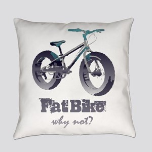 Fat Bike Why Not Motivational Quot Everyday Pillow