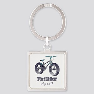 Fat Bike Why Not Motivational Quote Keychains