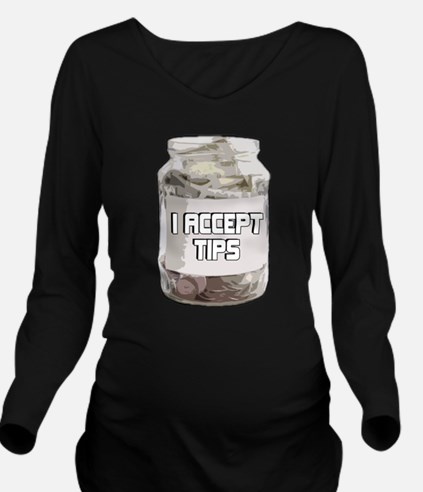 I Accept Tips T-Shirt