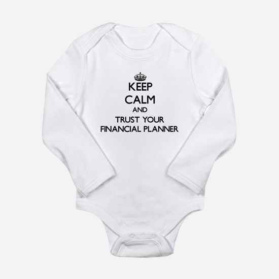 Keep Calm and Trust Your Financial Planner Body Su