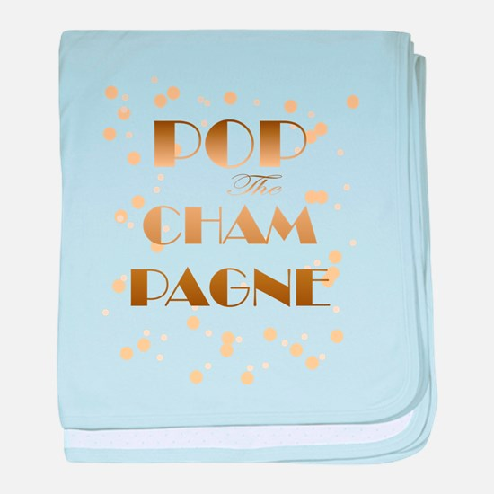 Girly pop the champagne baby blanket