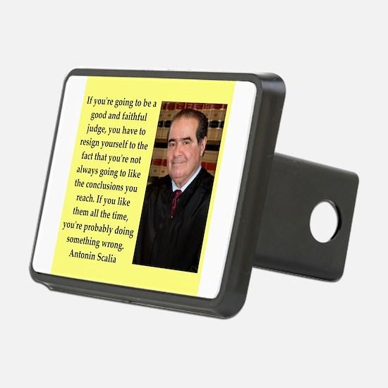 Antonin Scalia quote Hitch Cover