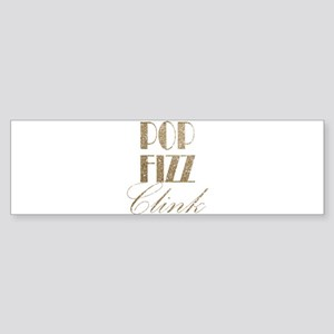 champagne pop fizz clink Bumper Sticker