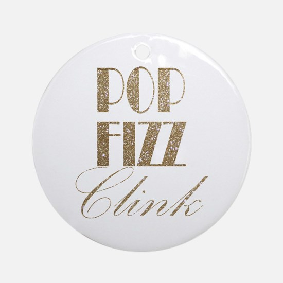 champagne pop fizz clink Round Ornament