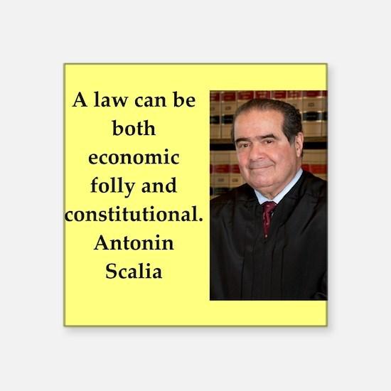 Antonin Scalia quote Sticker