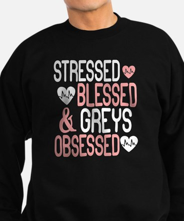 Stressed Blessed & Greys Obsessed T Shi Jumper Sweater