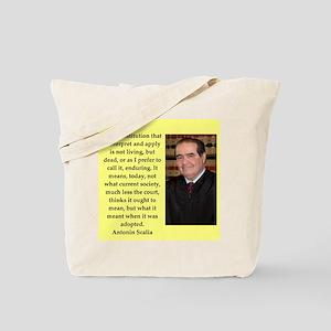 Antonin Scalia quote Tote Bag