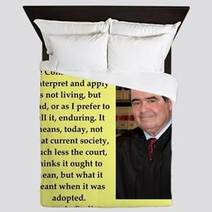 Antonin Scalia quote Queen Duvet