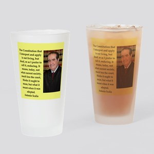 Antonin Scalia quote Drinking Glass