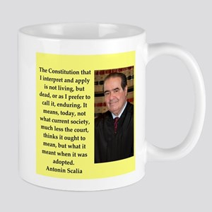 Antonin Scalia quote Mugs