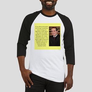 Antonin Scalia quote Baseball Jersey