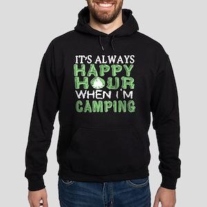 It's Always Happy Hour When I'm Camping Sweatshirt