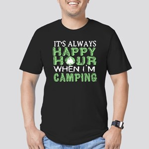 It's Always Happy Hour When I'm Camping T T-Shirt
