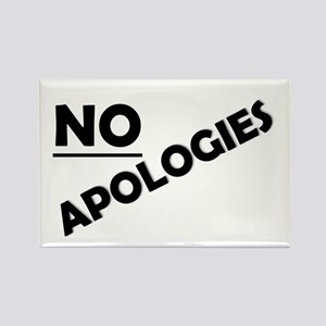 NO APOLOGIES Magnets