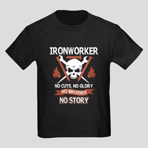 Ironworker No Cutt No Glory No Bruises No T-Shirt