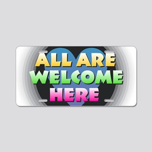 All Are Welcome Here Aluminum License Plate