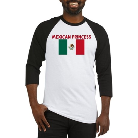 MEXICAN PRINCESS Baseball Jersey