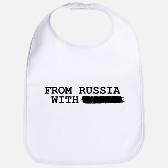 from russia with -------- Baby Bib