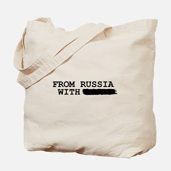 from russia with -------- Tote Bag
