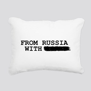 from russia with ------- Rectangular Canvas Pillow