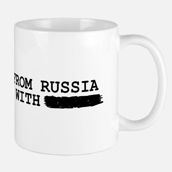 from russia with -------- Mugs