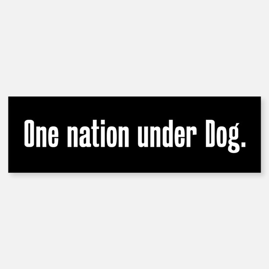 One nation under Dog Sticker (Bumper)